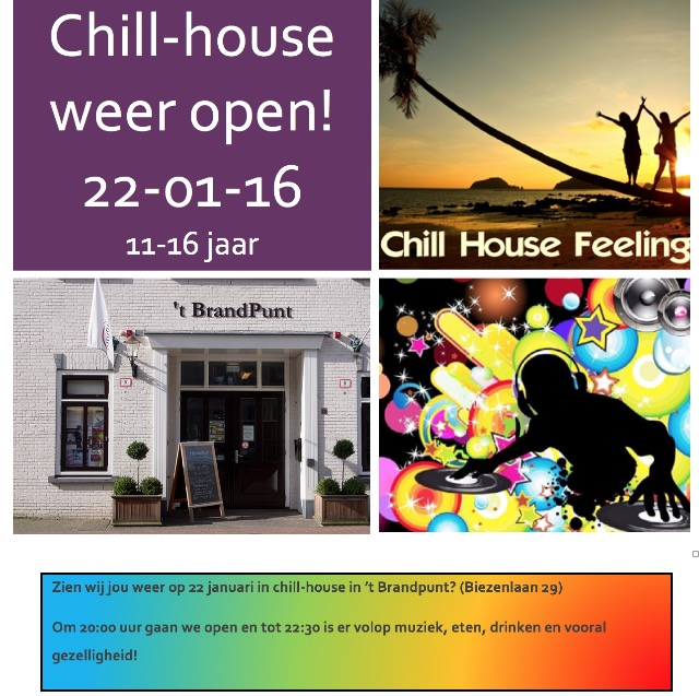 Chill-House a.s vrijdag weer open!